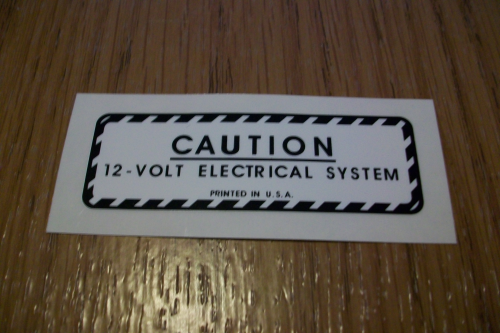 Caution 12 Volt System